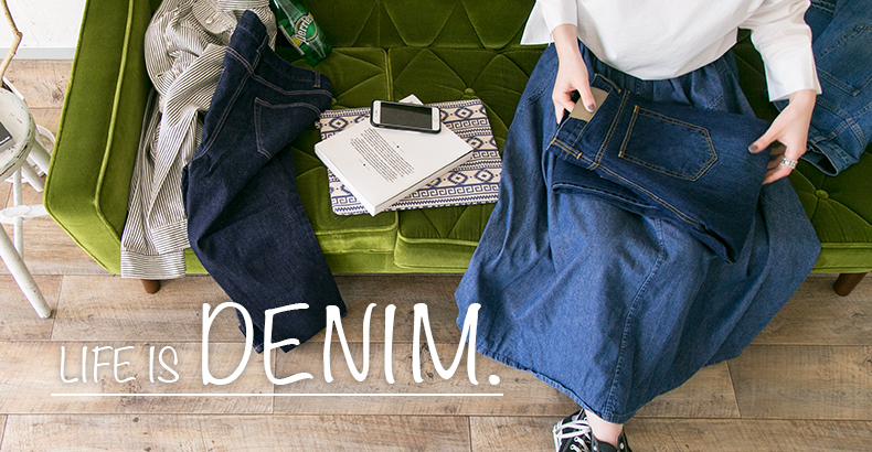 LIFE IS DENIM.